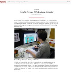 How To Become A Professional Animator - techyed - Quora