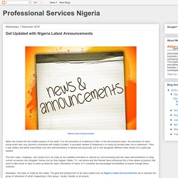 Professional Services Nigeria: Get Updated with Nigeria Latest Announcements