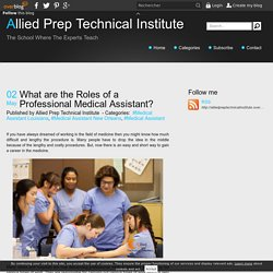 What are the Roles of a Professional Medical Assistant?
