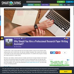 Why Should You Hire a Professional Research Paper Writing Assistant?