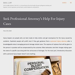 Seek Professional Attorney's Help For Injury Cases