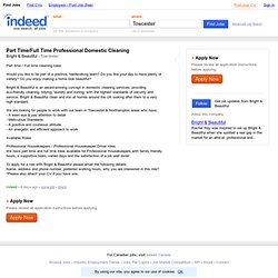 Part Time/Full Time Professional Domestic Cleaning job - Bright & Beautiful - Towcester