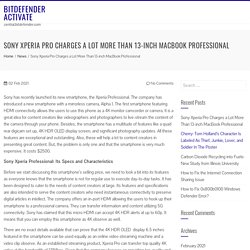Sony Xperia Pro Charges a Lot More Than 13-inch MacBook Professional – Bitdefender Activate
