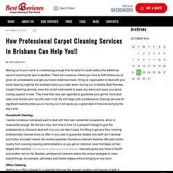 How Professional Carpet Cleaning Services in Brisbane Can Help You!! - Best Review Carpet Cleaning and Pest Control