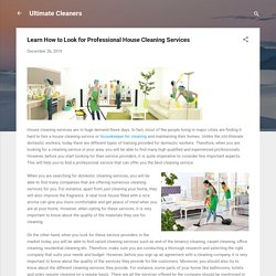 Learn How to Look for Professional House Cleaning Services