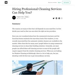 Hiring Professional Cleaning Services Can Help You?