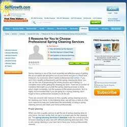 5 Reasons for You to Choose Professional Spring Cleaning Services