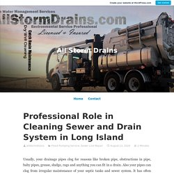 Consider the Cleaning Sewer and Drain System in Long Island