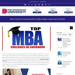 Want to Hone Your Professional Skills? Top MBA College in Lucknow has the Solutions