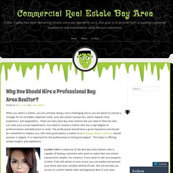 Why You Should Hire a Professional Bay Area Realtor?