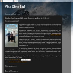 Vita Sino Ltd: Find A Professional Chinese Interpreter For An Effective Communication!
