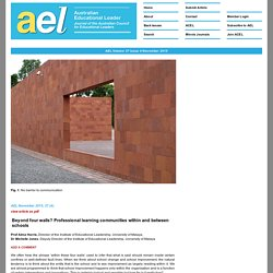 Beyond four walls? Professional learning communities within and between schools - ACEL