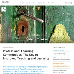 Professional Learning Communities: The Key to Improved Teaching and Learning