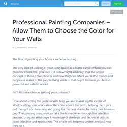 Professional Painting Companies – Allow Them to Choose the Color for Your Walls
