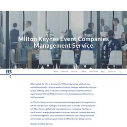 If you need professional event companies in Milton Keynes, check out Effective Event Solutions.