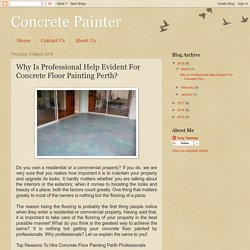 Why Is Professional Help Evident For Concrete Floor Painting Perth?