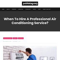 When to Hire a Professional Air Conditioning Service?