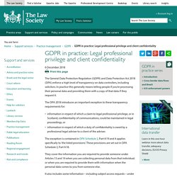 GDPR in practice: Legal professional privilege and client confidentiality - The Law Society