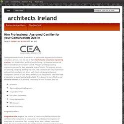 Destination for Assigned Certifiers Dublin