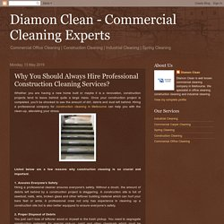 You Should Always Hire Professional Construction Cleaning Services?