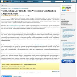 Visit Leading Law Firm to Hire Professional Construction Litigation Lawyer by Lippitt O'Keefe Gornbein PLLC