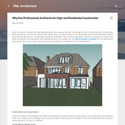 Why hire Professional Architects for High-end Residential Construction