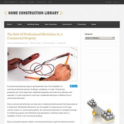 The Role Of Professional Electrician In A Commercial Property