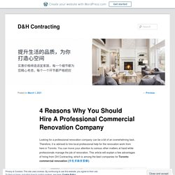 4 Reasons Why You Should Hire A Professional Commercial Renovation Company