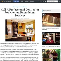 Call A Professional Contractor For Kitchen Remodeling Services
