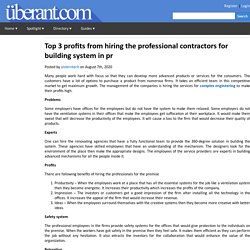 Top 3 profits from hiring the professional contractors for building system in pr