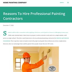 Reasons To Hire Professional Painting Contractors