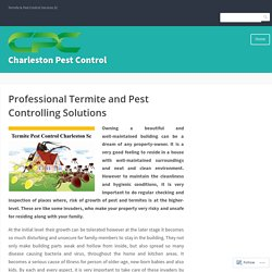 Professional Termite and Pest Controlling Solutions – Charleston Pest Control