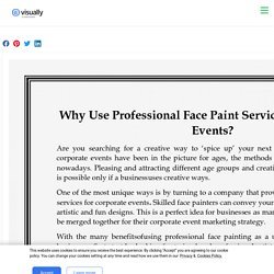 Why Use Professional Face Paint Services For Corporate Events?
