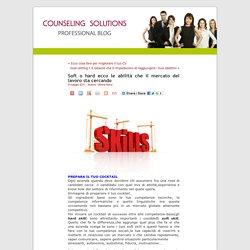 Soft o hard ecco le abilità che il mercato del lavoro sta cercando « Professional Blog ♦ ♦ Counseling Solutions