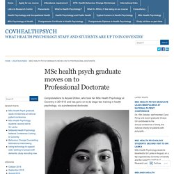 MSc health psych graduate moves on to Professional Doctorate « covhealthpsych