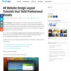 40 Website Design Layout Tutorials that Yield Professional Results