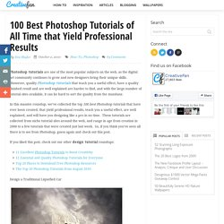 100 Best Photoshop Tutorials of All Time that Yield Professional Results