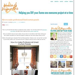 How to make professional lined curtain panels
