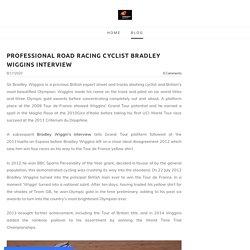 Professional road racing cyclist Bradley Wiggins Interview