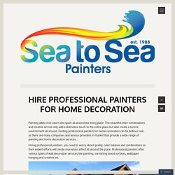 Hire Professional Painters for Home Decoration