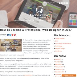 How to become a professional web designer in 2017 – Nexstair