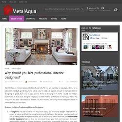 Top Reasons to Hire an Expert Interior Decorators