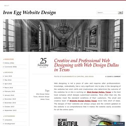 Creative and Professional Web Designing with Web Design Dallas in Texas