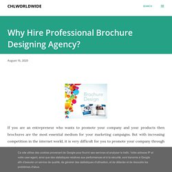 Why Hire Professional Brochure Designing Agency?