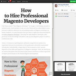 How to Hire Professional Magento Developers