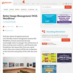 Better Image Management With WordPress - Smashing Magazine