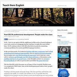 Post-CELTA professional development: People make the class