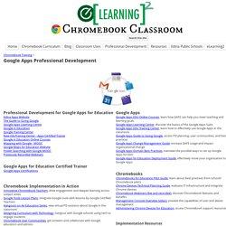 Apps Professional Development - Chromebook Classroom