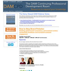 The DAM Continuing Professional Development Room - a place to expand your knowledge - The Henry Stewart DAM Webinar Series