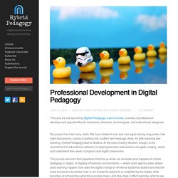 Professional Development in Digital Pedagogy